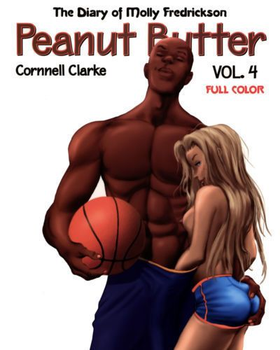 [Cornnell Clarke] Peanut Butter - Volume #4 [Colored]