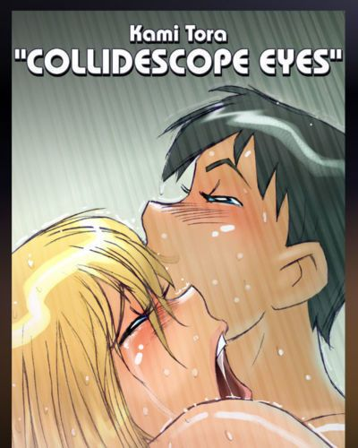 [Kami Tora] Collidescope Eyes [English]