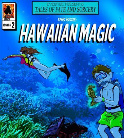 Everfire – Hawaiian Magic