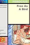 Free As A Bird- Ferocius