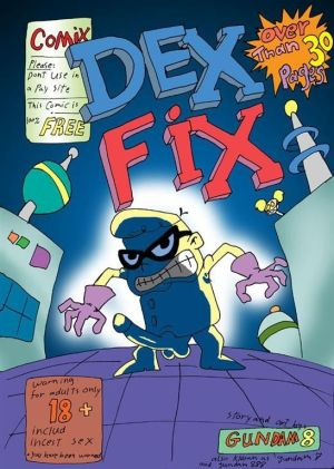 Dexter's Laboratory- Dex Fix