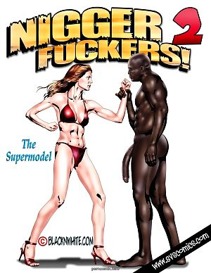 BlacknWhite- Nigger Fuckers 2
