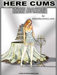 HotWifeComix- Here Cums The Bride