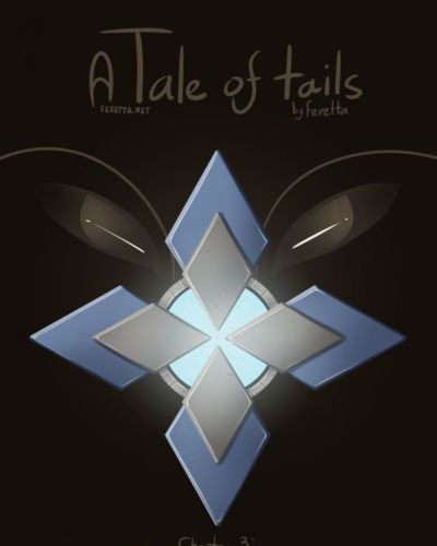 [Feretta] A Tale of Tails: Chapter 3